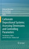 Carbonate Depositional Systems: Assessing Dimensions and Controlling Parameters (eBook, PDF)