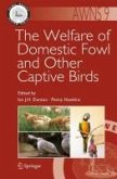 The Welfare of Domestic Fowl and Other Captive Birds (eBook, PDF)