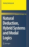 Natural Deduction, Hybrid Systems and Modal Logics (eBook, PDF)