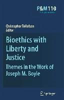 Bioethics with Liberty and Justice (eBook, PDF)