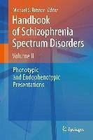 Handbook of Schizophrenia Spectrum Disorders, Volume II (eBook, PDF)