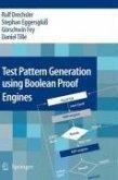 Test Pattern Generation using Boolean Proof Engines (eBook, PDF)
