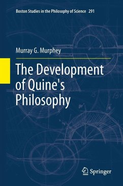The Development of Quine's Philosophy (eBook, PDF) - Murphey, Murray