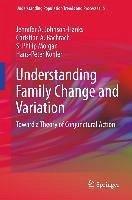 Understanding Family Change and Variation (eBook, PDF) - Johnson-Hanks, Jennifer A.; Bachrach, Christine A.; Morgan, S. Philip; Kohler, Hans-Peter