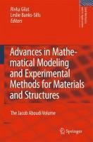 Advances in Mathematical Modeling and Experimental Methods for Materials and Structures (eBook, PDF)