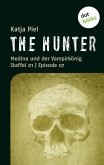THE HUNTER: Medina und der Vampirkönig (eBook, ePUB)