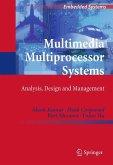 Multimedia Multiprocessor Systems (eBook, PDF)