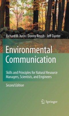 Environmental Communication. Second Edition (eBook, PDF) - Jurin, Richard R.; Roush, Donny; Danter, K. Jeffrey