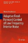 Adaptive Feed-Forward Control of Low Frequency Interior Noise (eBook, PDF)