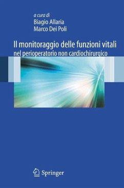 Il monitoraggio delle funzioni vitali nel perioperatorio non cardiochirurgico (eBook, PDF)