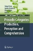 Prosodic Categories: Production, Perception and Comprehension (eBook, PDF)