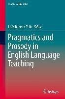 Pragmatics and Prosody in English Language Teaching (eBook, PDF)
