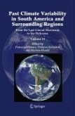 Past Climate Variability in South America and Surrounding Regions (eBook, PDF)