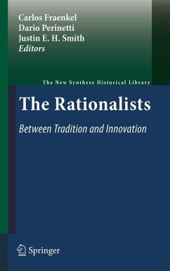 The Rationalists: Between Tradition and Innovation (eBook, PDF)