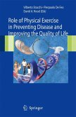 Role of Physical Exercise in Preventing Disease and Improving the Quality of Life (eBook, PDF)