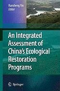 An Integrated Assessment of China's Ecological Restoration Programs (eBook, PDF)