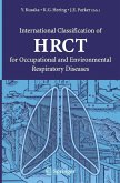 International Classification of HRCT for Occupational and Environmental Respiratory Diseases (eBook, PDF)