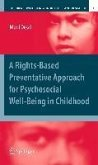 A Rights-Based Preventative Approach for Psychosocial Well-being in Childhood (eBook, PDF)