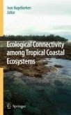 Ecological Connectivity among Tropical Coastal Ecosystems (eBook, PDF)