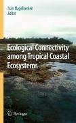 Ecological Connectivity among Tropical Coastal Ecosystems (eBook, PDF)
