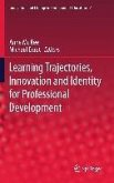 Learning Trajectories, Innovation and Identity for Professional Development (eBook, PDF)