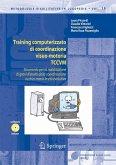 Training computerizzato di coordinazione visuo-motoria TCCVM (eBook, PDF)