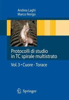 Protocolli di studio in TC spirale multistrato (eBook, PDF) - Laghi, Andrea; Rengo, Marco