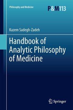 Handbook of Analytic Philosophy of Medicine (eBook, PDF) - Sadegh-Zadeh, Kazem