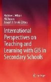 International Perspectives on Teaching and Learning with GIS in Secondary Schools (eBook, PDF)