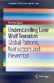 Understanding Lone Wolf Terrorism (eBook, PDF)
