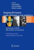 Imaging del trauma osteo-articolare in età pediatrica (eBook, PDF)