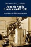 Arminio Nobile e la misura del cielo (eBook, PDF)