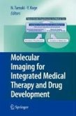Molecular Imaging for Integrated Medical Therapy and Drug Development (eBook, PDF)