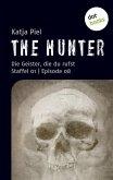 THE HUNTER: Die Geister, die du rufst (eBook, ePUB)