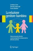 La relazione genitore-bambino (eBook, PDF)