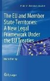 The European Union and Member State Territories: A New Legal Framework Under the EU Treaties (eBook, PDF)