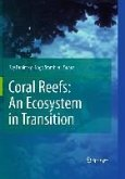 Coral Reefs: An Ecosystem in Transition (eBook, PDF)
