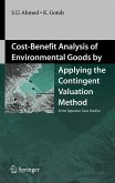 Cost-Benefit Analysis of Environmental Goods by Applying the Contingent Valuation Method (eBook, PDF)