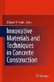 Innovative Materials and Techniques in Concrete Construction (eBook, PDF)