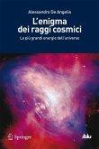 L'enigma dei raggi cosmici (eBook, PDF)