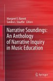 Narrative Soundings: An Anthology of Narrative Inquiry in Music Education (eBook, PDF)