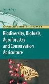 Biodiversity, Biofuels, Agroforestry and Conservation Agriculture (eBook, PDF)