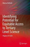 Identifying Potential for Equitable Access to Tertiary Level Science (eBook, PDF)