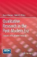 Qualitative Research in the Post-Modern Era (eBook, PDF) - Cooper, Karyn; White, Robert E.