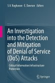 An Investigation into the Detection and Mitigation of Denial of Service (DoS) Attacks (eBook, PDF)