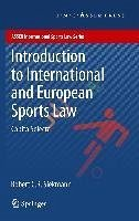 Introduction to International and European Sports Law (eBook, PDF) - Siekmann, Robert C. R.