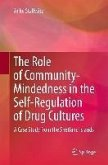 The Role of Community-Mindedness in the Self-Regulation of Drug Cultures (eBook, PDF)