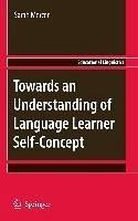 Towards an Understanding of Language Learner Self-Concept (eBook, PDF) - Mercer, Sarah