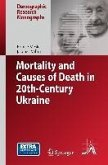 Mortality and Causes of Death in 20th-Century Ukraine (eBook, PDF)