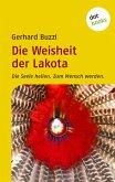 Die Weisheit der Lakota (eBook, ePUB)